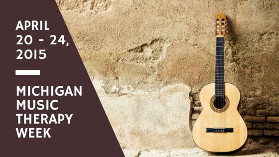 Michigan Music Therapy Week 2015